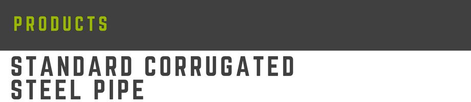 standard corrugated steel pipe